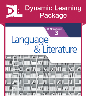 Language and Literature for the IB MYP 3 Dynamic Learning Package