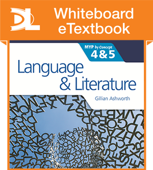 Language and Literature for the IB MYP 4 & 5 Whiteboard eTextbook - фото 10249