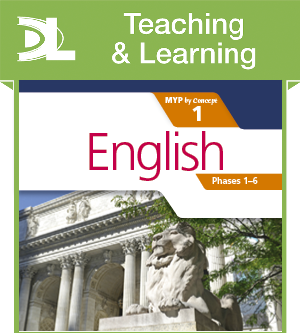 English for the IB MYP 1 Teaching and Learning Resource