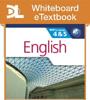 English for the IB MYP 4&5 Whiteboard eTextbook - фото 10269