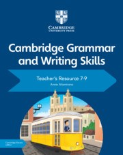 Cambridge Grammar and Writing Skills Teacher's Resource with Cambridge Elevate 7–9 - фото 10880