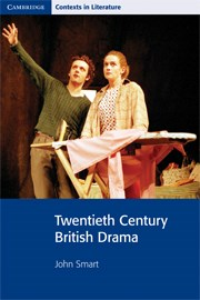 Twentieth Century British Drama