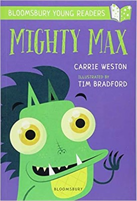 Mighty Max: A Bloomsbury Young Reader - фото 4506