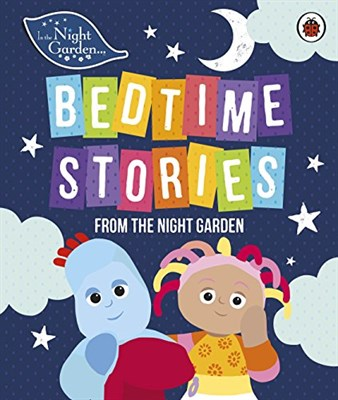 In the Night Garden: Bedtime Stories from the Night Garden - фото 4523