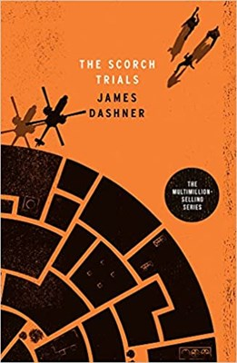 The Scorch Trials (The Maze Runner series: Book 2) - фото 4656