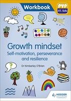 Growth Mindset – Self motivation, Perseverance and Resilience Workbook