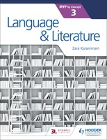 Language and Literature for the IB MYP 3 Student Book