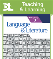 Language and Literature for the IB MYP 3 Teaching & Learning Resource