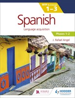Spanish for the IB MYP 1-3 Phases 1-2 Student Book