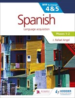 Spanish for the IB MYP 4&5 Phases 1-2 Student Book