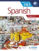 Spanish for the IB MYP 4 & 5 Phases 3-5 Student Book