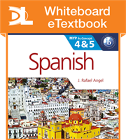 Spanish for the IB MYP 4 & 5 Phases 3-5 Whiteboard eTextbook