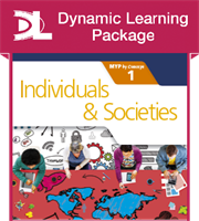 Individuals and Societies for the IB MYP 1 Dynamic Learning Package