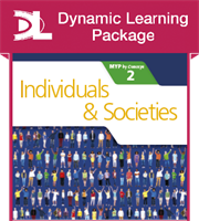 Individuals and Societies for the IB MYP 2 Dynamic Learnng Package