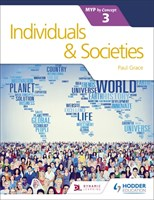 Individuals and Societies for the IB MYP 3 Student Book