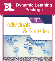 Individuals and Societies for the IB MYP 3 Dynamic Learning Package
