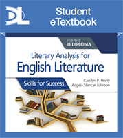 Literary analysis for English Literature for the IB Diploma: Skills for Success Student eTextbook (1 Year Subscription)