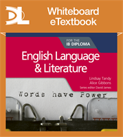 English Language and Literature for the IB Diploma Whiteboard eTextbook