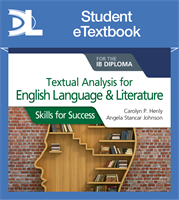 Textual analysis for English Language and Literature for the IB Diploma: Skills for Success Student eTextbook (1 Year Subscription)
