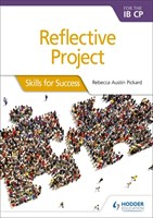 Reflective Project for the IB CP: Skills for Success