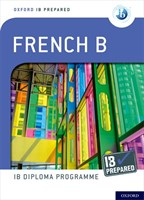 Ib Prepared: French B Bk/wl