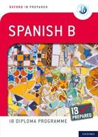 Ib Prepared: Spanish B Bk/wl