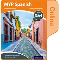 Myp Spanish: Language Acquisition Phases 3-4: Online Student Book