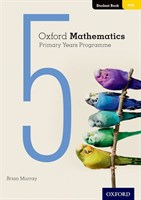 Oxford Mathematics Primary Years Programme Student Book 5