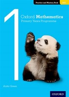 Oxford Mathematics Primary Years Programme Practice and Mastery Book 1