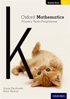 Oxford Mathematics Primary Years Programme Teacher Book K