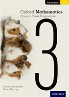 Oxford Mathematics Primary Years Programme Teacher Book 3