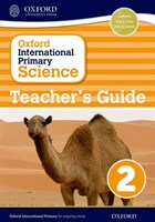 Oxford International Primary Science: Stage 2: Age 6-7 Teacher's Guide 2
