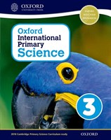 Oxford International Primary Science: Stage 3: Age 7-8 Student Workbook 3
