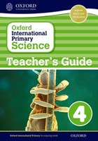 Oxford International Primary Science: Stage 4: Age 8-9 Teacher's Guide 4