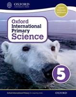 Oxford International Primary Science: Stage 5: Age 9-10 Student Workbook 5