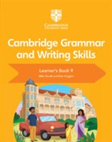 Cambridge Grammar and Writing Skills Learner's Book 9