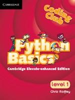 Python: Basics Cambridge Elevate enhanced edition (school site licence) (Level 1)