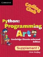 Python: Programming Art Cambridge Elevate enhanced edition (school site licence) (Level 1)