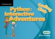 Python: Interactive Adventures Supplement 2 Cambridge Elevate enhanced edition (1 year) School Site Licence (Level 2)