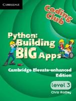 Python: Building Big Apps Cambridge Elevate enhanced edition (school site licence) (Level 3)