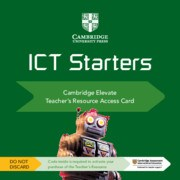 ICT Starters: Cambridge Elevate Teacher Resource with access card
