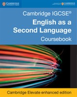 Cambridge IGCSE™ English as a Second Language Fifth edition Coursebook Cambridge Elevate enhanced edition (2Yr)