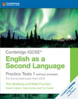 Cambridge IGCSE™ English as a Second Language Practice Tests 1 without answers