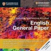 Cambridge International AS Level English General Paper Cambridge Elevate Teacher's Resource Access Card