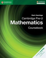 Cambridge Pre-U Mathematics Coursebook