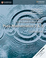 Cambridge International AS & A-Level Mathematics Pure Mathematics 2 & 3