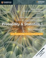 Cambridge International AS & A-Level Mathematics Probability and Statistics 1 Coursebook with Cambridge Online Mathematics