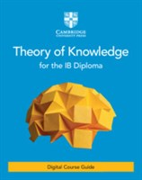Theory of Knowledge for the IB Diploma Cambridge Elevate edition (2 years)