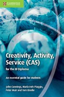 Creativity, Activity, Service (CAS) for the IB Diploma Coursebook