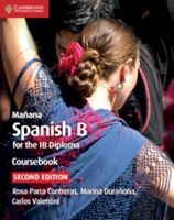 Manana Spanish B Course for the IB Diploma Coursebook